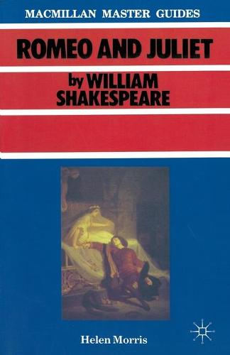 Shakespeare: Romeo and Juliet - Macmillan Master Guides (Paperback)