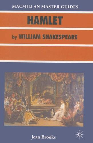 Hamlet by William Shakespeare - Palgrave Master Guides (Paperback)
