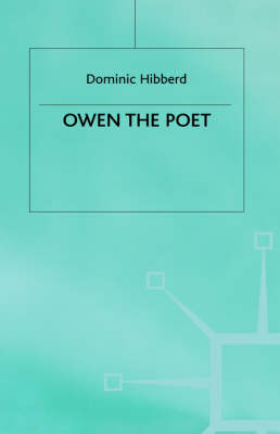 Owen the Poet - Studies in Twentieth-Century Literature (Hardback)