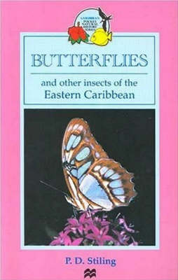 Butterflies and Other Insects of the Eastern Caribbean - Macmillan Caribbean Natural History (Paperback)
