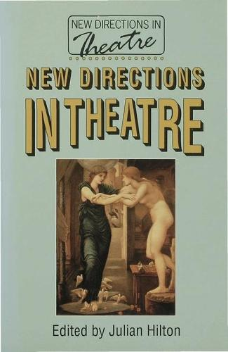 New Directions in Theatre - New Directions in Theatre (Paperback)