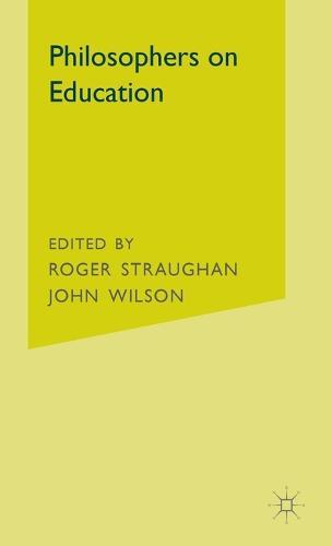 Philosophers on Education (Hardback)