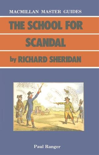 The School for Scandal by Richard Sheridan - Palgrave Master Guides (Paperback)