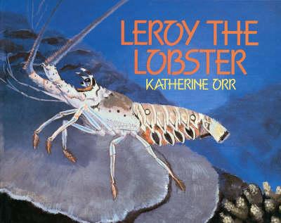 Leroy the Lobster (Hardback)