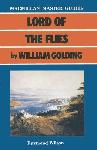 Lord of the Flies by William Golding - Palgrave Master Guides (Paperback)