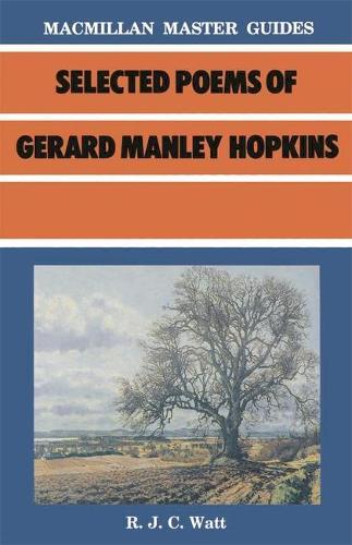 Selected Poems of Gerard Manley Hopkins - Palgrave Master Guides (Paperback)