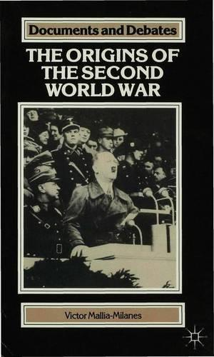 The Origins of the Second World War - Documents & Debates Extended S. (Paperback)