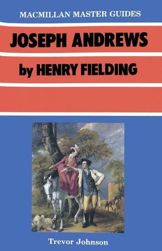 Joseph Andrews by Henry Fielding - Palgrave Master Guides (Paperback)