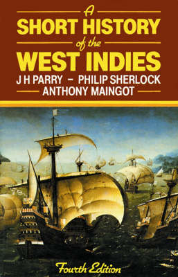 A Short History of the West Indies (Paperback)
