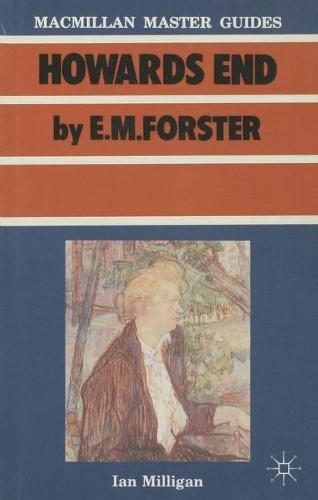 Forster: Howards End - Macmillan Master Guides (Paperback)
