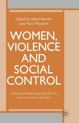 Women, Violence and Social Control - Explorations in Sociology. (Paperback)