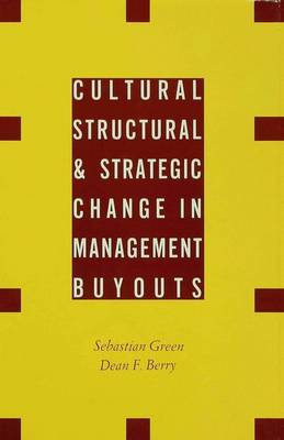 Cultural, Structural and Strategic Change in Management Buyouts (Hardback)