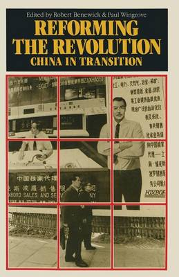 Reforming the Revolution: China in Transition - China in Focus (Paperback)