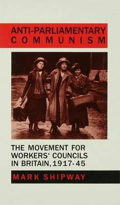 Antiparliamentary Communism (Hardback)