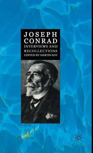 Joseph Conrad: Interviews and Recollections - Interviews and Recollections (Hardback)