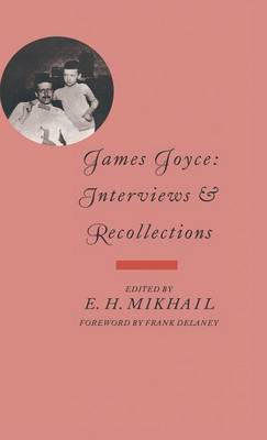 James Joyce: Interviews and Recollections - Interviews & recollections (Hardback)