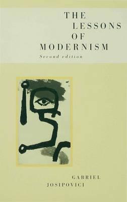 The Lessons of Modernism (Hardback)