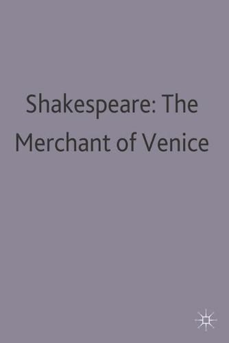 The Merchant of Venice by William Shakespeare - Palgrave Master Guides (Paperback)