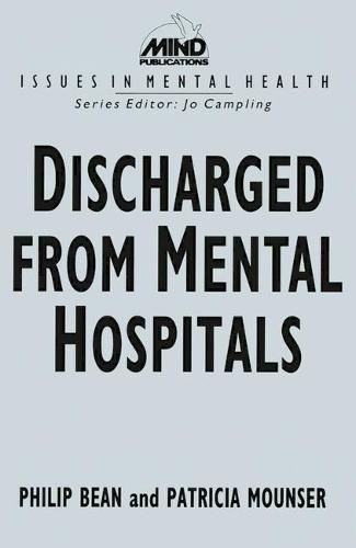 Discharged from Mental Hospitals - Issues in Mental Health (Paperback)