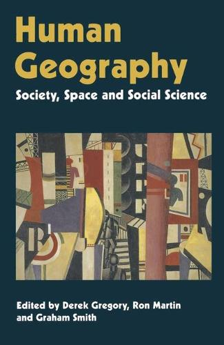 Human Geography: Society, Space and Social Science (Paperback)