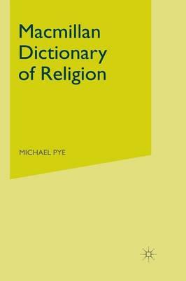Macmillan Dictionary of Religion - Dictionary Series (Hardback)