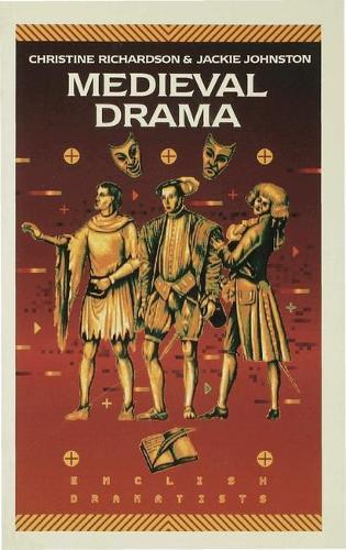 Medieval Drama - English Dramatists (Paperback)