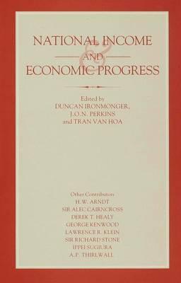 National Income and Economic Progress: Essays in Honour of Colin Clark (Hardback)