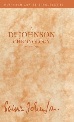 A Dr Johnson Chronology - Author Chronologies Series (Hardback)