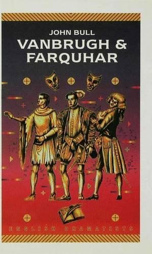Vanbrugh and Farquhar - English Dramatists (Hardback)