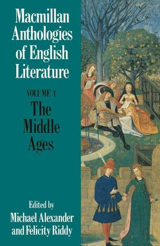 The Middle Ages - Anthologies of English Literature (Paperback)