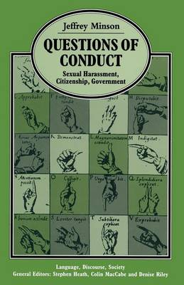 Questions Of Conduct: Sexual Harrassment  Citizenship  Government - Language, Discourse, Society (Paperback)