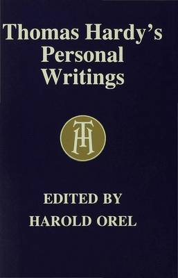Thomas Hardy's Personal Writings (Hardback)