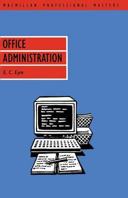 Office Administration - Professional Master S. (Paperback)