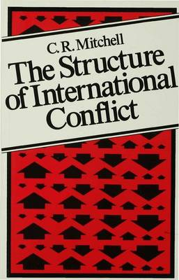 The Structure of International Conflict (Paperback)