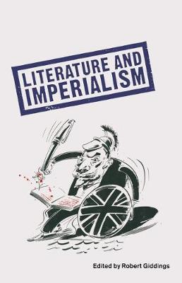 Literature And Imperialism (Paperback)