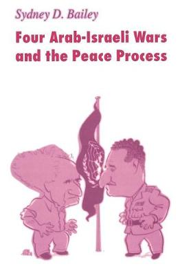 Four Arab-Israeli Wars and the Peace Process (Paperback)
