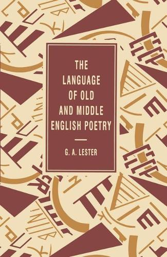 The Language of Old and Middle English Poetry - The Language of Literature (Paperback)