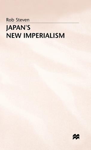 Japan's New Imperialism (Hardback)