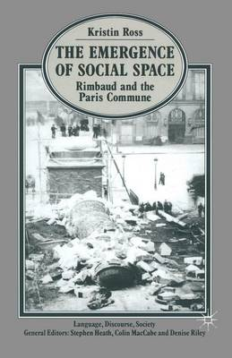 The Emergence of Social Space - Language, Discourse, Society (Paperback)