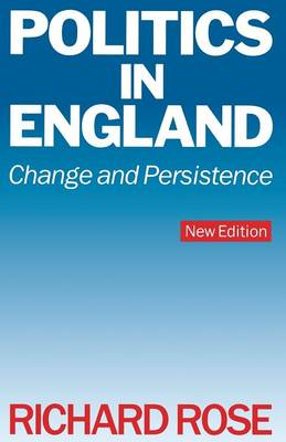 Politics in England - Change and Persistence 1989 (Paperback)