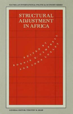 Structural Adjustment in Africa - International Political Economy Series (Hardback)