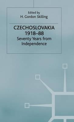 Czechoslovakia 1918-88: Seventy Years from Independence - St Antony's Series (Hardback)