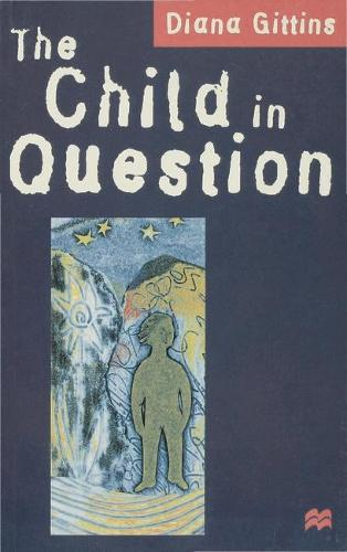 The Child in Question (Hardback)