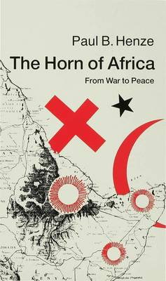 The Horn of Africa: From War to Peace (Hardback)