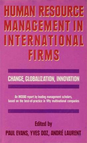 Human Resource Management in International Firms: Change, Globalization, Innovation (Hardback)