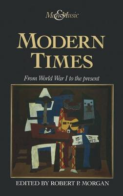 Modern Times: From World War I to the Present (Hardback)