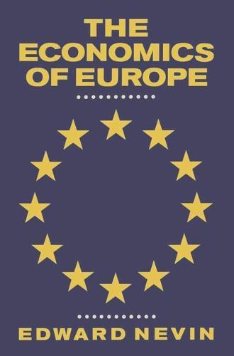 The Economics of Europe (Paperback)