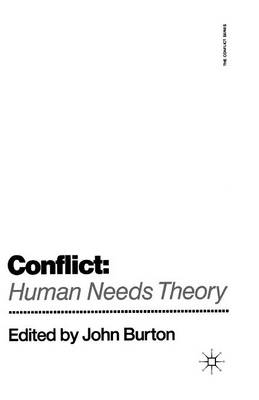 Conflict: Human Needs Theory - The Conflict Series (Paperback)