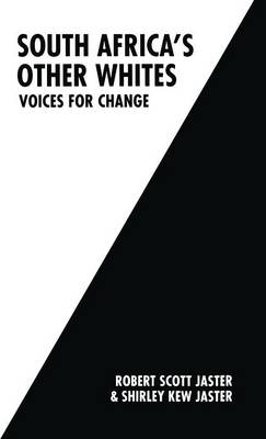 South Africa's Other Whites: Voices for Change (Hardback)