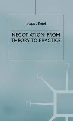 Negotiation: From Theory to Practice (Hardback)